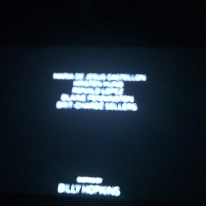 Although blurry, my name was the longest and on the top of the credits. I thought that was funny.